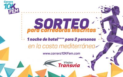 La Carrera 10KFem sortea una noche de hotel**** para dos personas en Benidorm, Peñíscola o Salou