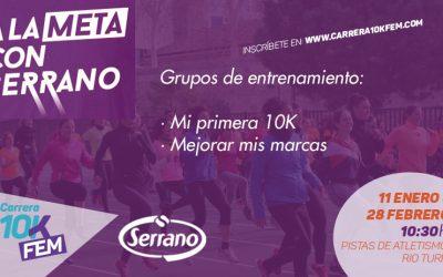 """Abiertas las inscripciones para los entrenamientos oficiales de la Carrera 10KFem """"A la Meta con Serrano"""""""